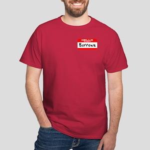 Hello My Name is Burrows Dark T-Shirt