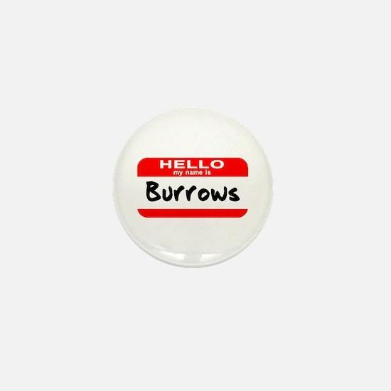 Hello My Name is Burrows Mini Button