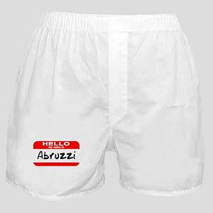 Hello My Name is Abruzzi Boxer Shorts