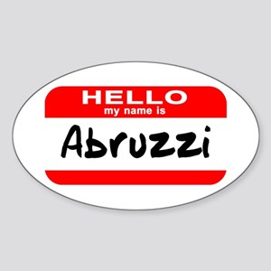 Hello My Name is Abruzzi Oval Sticker