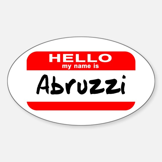 Hello My Name is Abruzzi Oval Decal