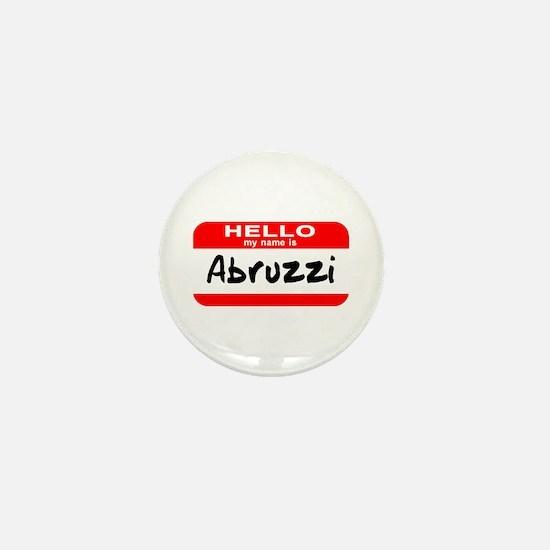 Hello My Name is Abruzzi Mini Button