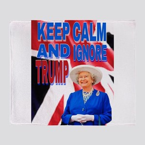 KEEP CALM AND IGNORE TRUMP Throw Blanket