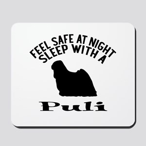 Feel Safe At Night Sleep With Puli Mousepad