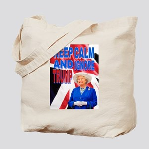 KEEP CALM AND IGNORE TRUMP Tote Bag