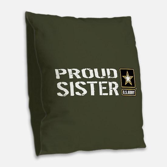 U.S. Army: Proud Sister (Milit Burlap Throw Pillow