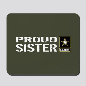 U.S. Army: Proud Sister (Military Green) Mousepad