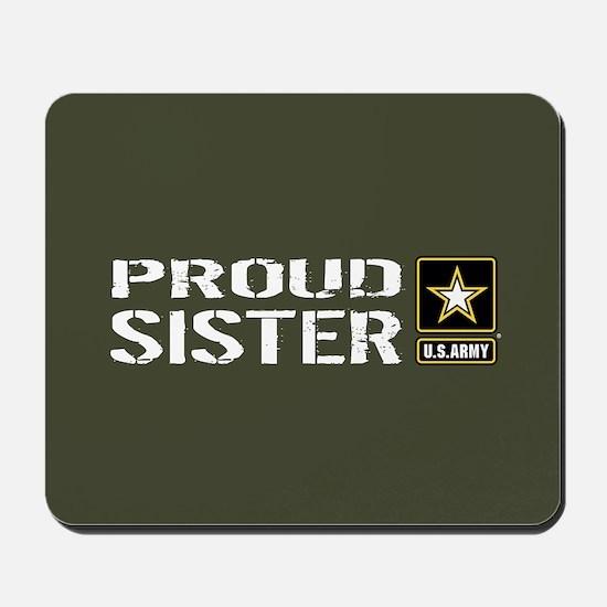 U.S. Army: Proud Sister (Military Green) Mousepad