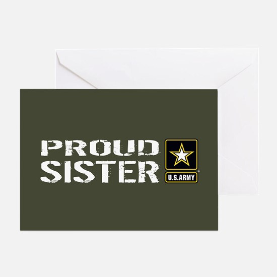 U.S. Army: Proud Sister (Military Gr Greeting Card