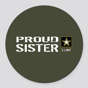 U.S. Army: Proud Sister (Military Round Car Magnet