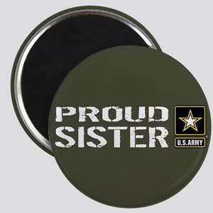 U.S. Army: Proud Sister (Military Green) Magnet