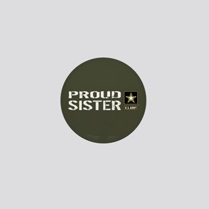 U.S. Army: Proud Sister (Military Gree Mini Button
