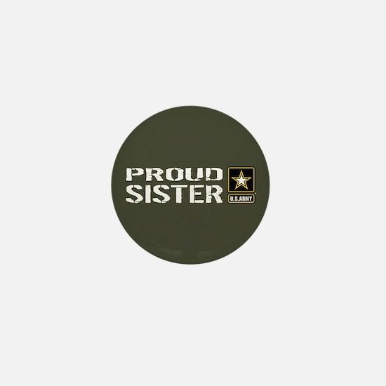 U.S. Army: Proud Sister (Military Gree Mini Button