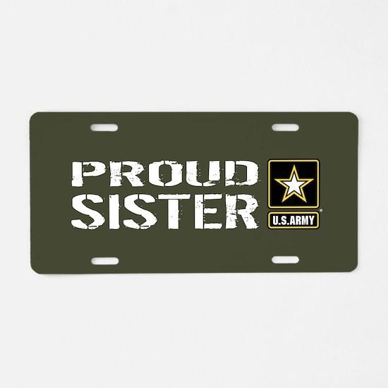 U.S. Army: Proud Sister (Mi Aluminum License Plate