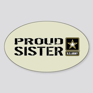 U.S. Army: Proud Sister (Sand) Sticker (Oval)