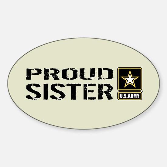 U.S. Army: Proud Sister (Sand) Sticker (Oval)