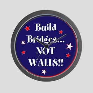 Build bridges... not walls Wall Clock
