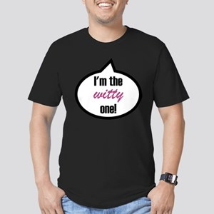 I'm the witty one! T-Shirt