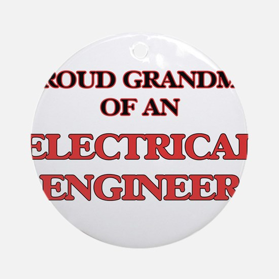 Proud Grandma of a Electrical Engin Round Ornament