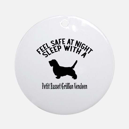 Feel Safe At Night Sleep With petit Round Ornament