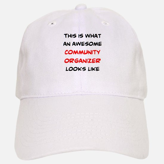 awesome community org Baseball Baseball Cap