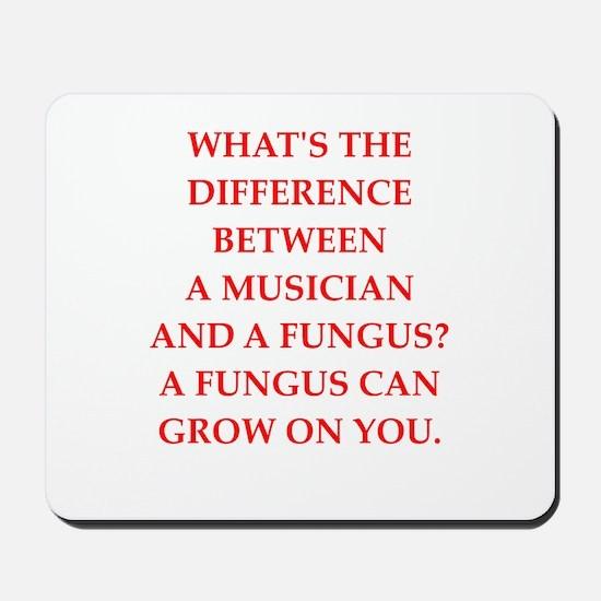 funny fungus joke Mousepad