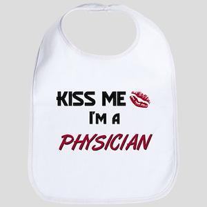 Kiss Me I'm a PHYSICIAN Bib