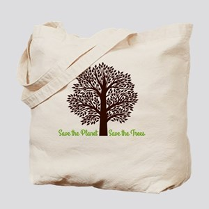 Save the Planet . . . Save the Trees Tote Bag