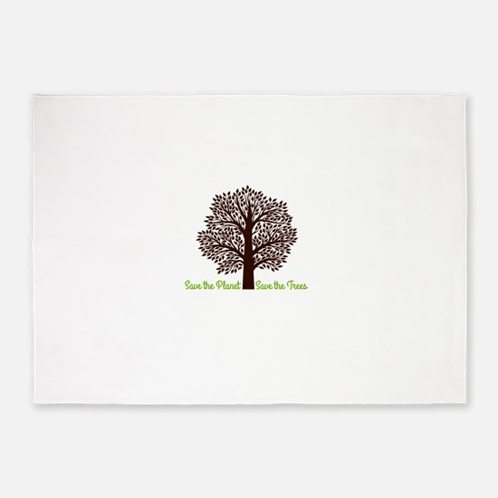 Save the Planet . . . Save the Tree 5'x7'Area Rug