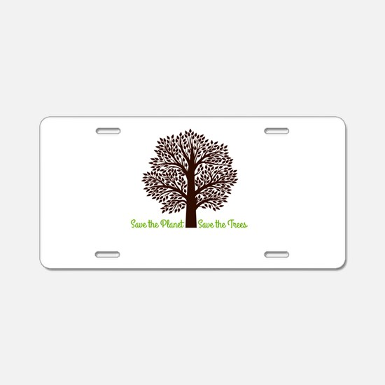 Save the Planet . . . Save Aluminum License Plate