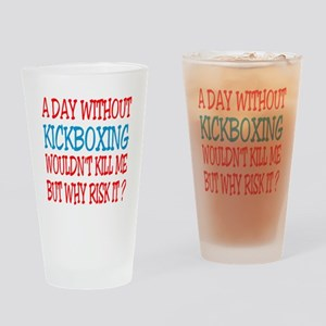 A day without Kickboxing Drinking Glass