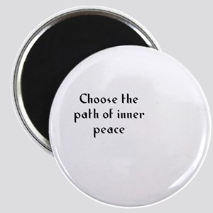 Choose the path of inner peac Magnet