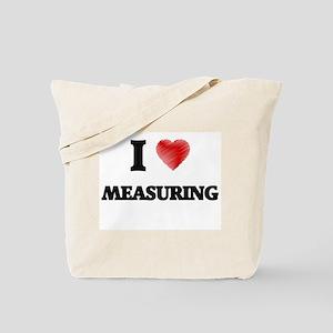 I Love Measuring Tote Bag