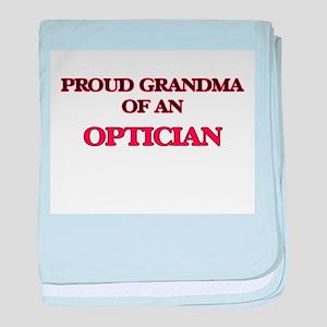 Proud Grandma of a Optician baby blanket