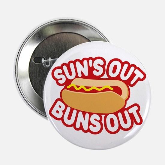 """Sun's Out Buns Out 2.25"""" Button"""