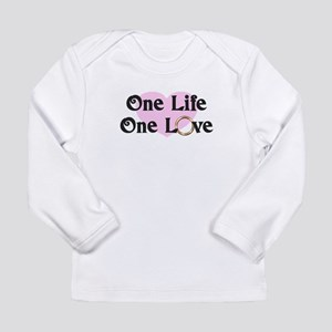 One Life One Love Pink Heart Long Sleeve T-Shirt