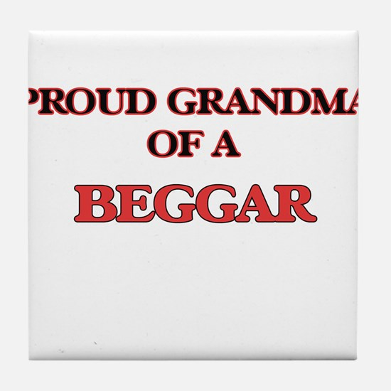 Proud Grandma of a Beggar Tile Coaster