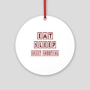 Eat Sleep Skeet Shooting Round Ornament