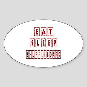 Eat Sleep Shuffleboard Sticker (Oval)