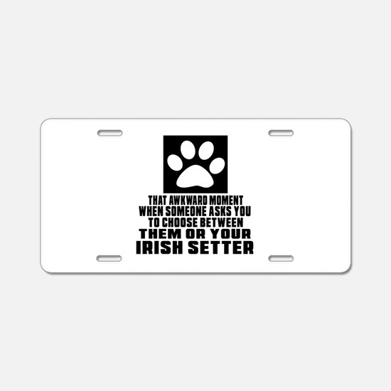 Irish Setter Awkward Dog De Aluminum License Plate