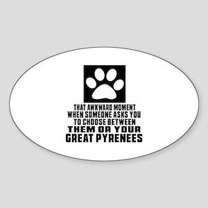 Great Pyrenees Awkward Dog Designs Sticker (Oval)