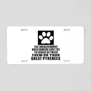 Great Pyrenees Awkward Dog Aluminum License Plate