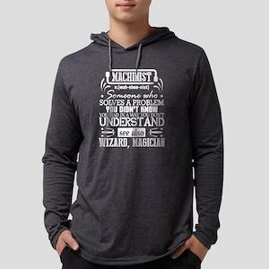 I'm A Machinist T Shirt I Solv Long Sleeve T-Shirt