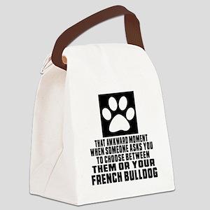 French Bulldog Awkward Dog Design Canvas Lunch Bag