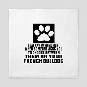 French Bulldog Awkward Dog Designs Queen Duvet
