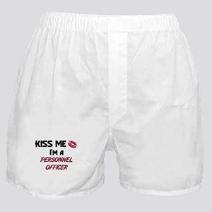 Kiss Me I'm a PERSONNEL OFFICER Boxer Shorts