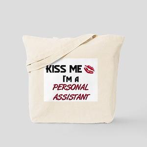 Kiss Me I'm a PERSONAL ASSISTANT Tote Bag