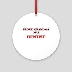 Proud Grandma of a Dentist Round Ornament