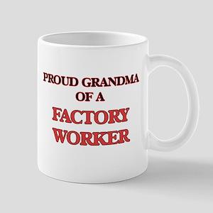 Proud Grandma of a Factory Worker Mugs