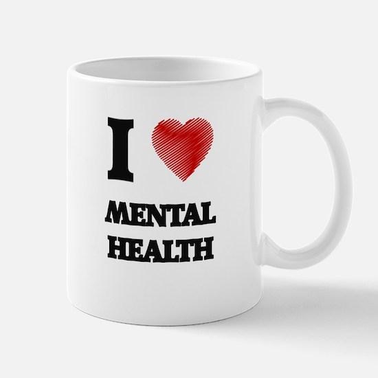 I Love Mental Health Mugs